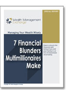 7 Financial Blunders Multimillionaires Make